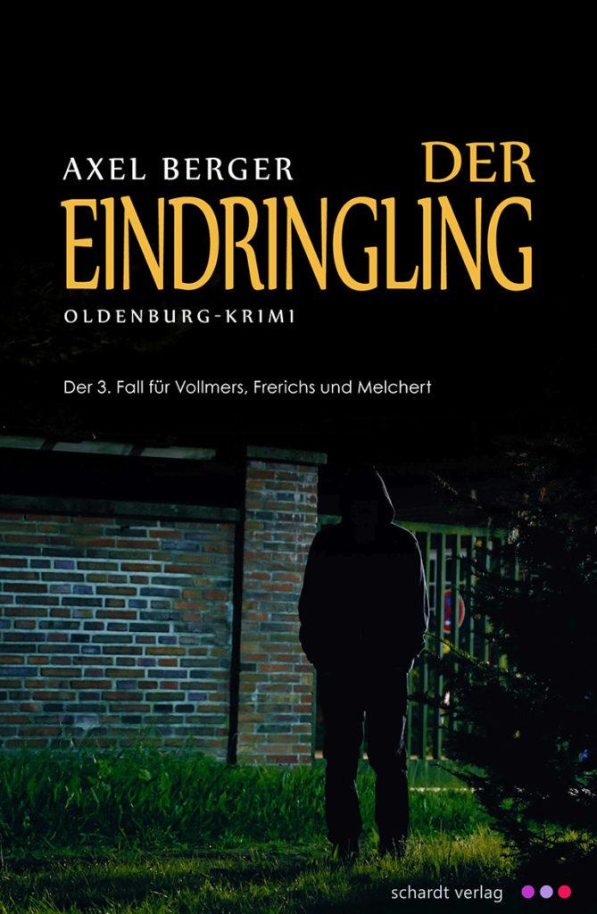 axel-berger-autor-buch-der-eindringling