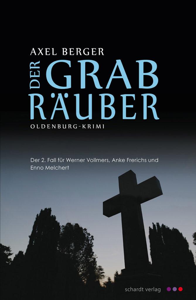 axel-berger-autor-buch-der-grabraeuber